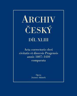 obálka publikace Acta Correctoris cleri civitatis et diocesis Pragensis annis 1407–1410 comparata