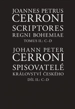 obálka publikace Scriptores regni Bohemiae / Spisovatelé království českého II, C–D