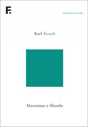 publikace Marxismus a filosofie