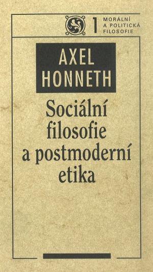 publikace Sociální filosofie a postmoderní etika