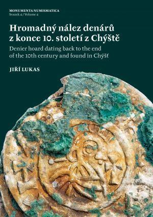 obálka publikace Hromadný nález denárů z konce 10. století z Chýště