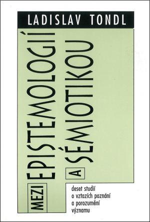 publikace Mezi epistemologií a sémiotikou