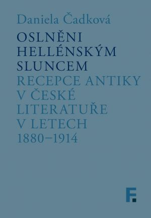 obálka publikace Oslněni hellénským sluncem