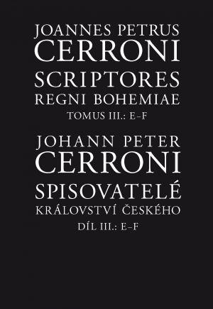 publikace Spisovatelé království českého I + II + III