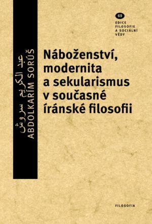 publikace Náboženství, modernita a sekularismus v současné íránské filosofii