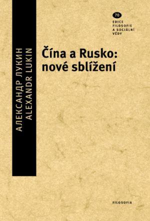 publikace Čína a Rusko: nové sblížení