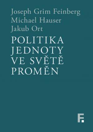 obálka publikace Politika jednoty ve světě proměn