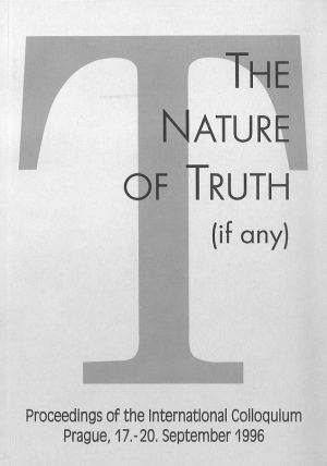 publikace The Nature of Truth (if any)