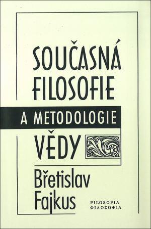 publikace Současná filosofie a metodologie vědy