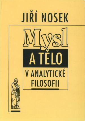publikace Mysl a tělo v analytické filosofii