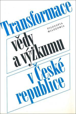 publikace Transformace vědy a výzkumu v České republice