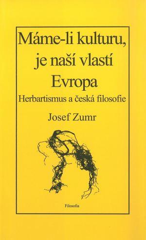 publikace Máme-li kulturu, je naší vlastí Evropa