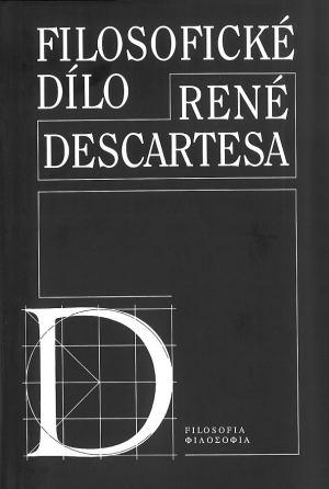 publikace Filosofické dílo René Descartesa
