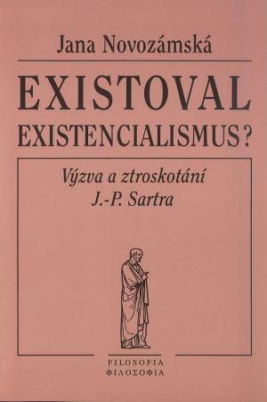 publikace Existoval existencialismus?