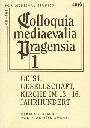 publikace Geist, Gesellschaft, Kirche im 13.-16. Jahrhundert